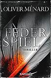 Federspiel: Thriller (Ein Fall für Christine Lenève)