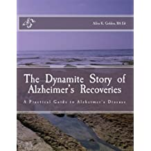 The Dynamite Story of Alzheimer's Recoveries (English Edition)