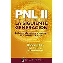 PNL II: Programación neurolingüística, la siguiente generación