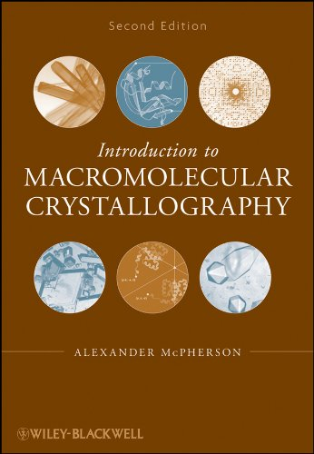 Introduction to Macromolecular Crystallography (English Edition) -