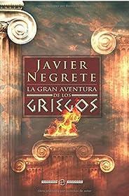 La gran aventura de los griegos (Historia (la Esfera))
