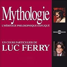 Mythologie: L'héritage philosophique expliqué