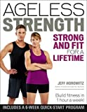 Ageless Strength: Strong and Fit for a Lifetime