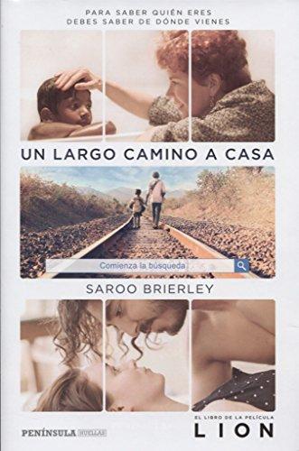 Descargar Libro Un largo camino a casa: Para saber quién eres debes saber de dónde vienes (HUELLAS) de Saroo Brierley