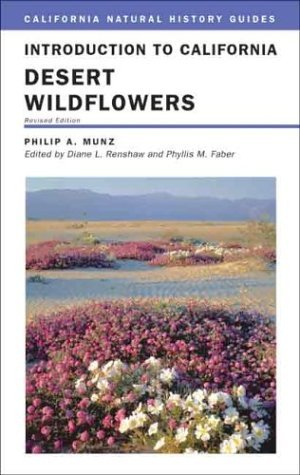 Introduction to California Desert Wildflowers (California Natural History Guides) by Philip A. Munz (2004-03-29)