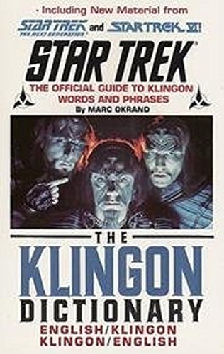 The Klingon Dictionary: The Official Guide to Klingon Words and Phrases: English/Klingon, Klingon/English (Star Trek (trade/hardcover)) por Marc Okrand