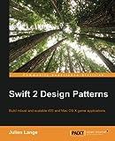 Swift 2 Design Patterns (English Edition)