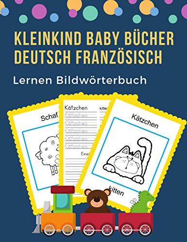 Kleinkind Baby Bücher Deutsch Französisch Lernen Bildwörterbuch: 100 grundlegende Tierwörter-Kartenspiele in zweisprachigen Bildwörterbüchern. Leicht ... 1. Klasse, Anfänger. (German French, Band 9)