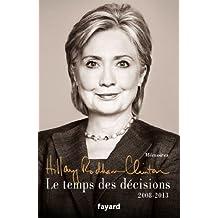 Le temps des décisions - 2008-2013