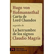 """Carta de Lord Chandos: Seguida de  """" La herrumbre de los signos: Hofmannsthal y la Carta de Lord Chandos """"  de Claudio Magris (El Libro De Bolsillo - Literatura)"""