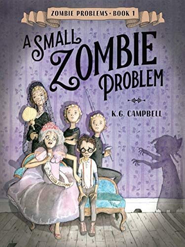 A Small Zombie Problem (Zombie Problems, Band 1) (Kenny G Halloween)