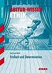 Abitur-Wissen - Ethik Freiheit und De...