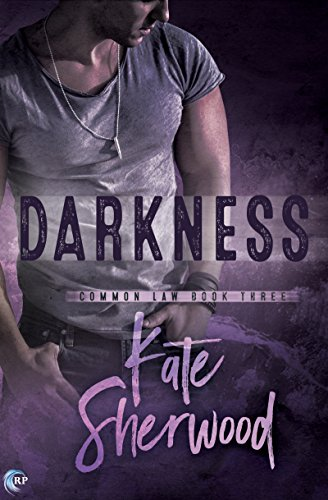 Darkness (Common Law Book 3) by [Sherwood, Kate]