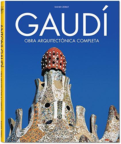 Gaudí. Obra Arquitectónica Completa (Architecture & Design) por Rainer Zerbst