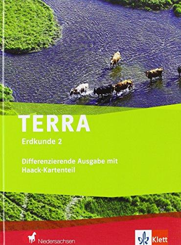 Preisvergleich Produktbild TERRA Erdkunde für Niedersachsen - Differenzierende Ausgabe mit Haack-Kartenteil / Schülerbuch Klasse 7/8