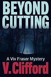Beyond Cutting: A Viv Fraser Mystery: Volume 1 (Scottish Cozy Mystery)