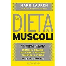 La dieta dei muscoli (Italian Edition)