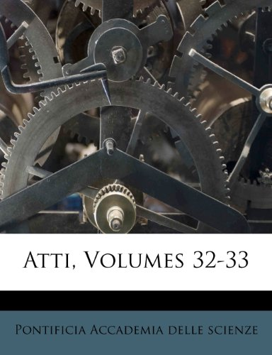 Atti, Volumes 32-33