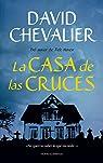 La casa de las cruces par Chevalier