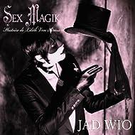 Sex magik (Histoire de Lilith Von Sirius)
