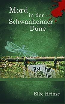 Mord in der Schwanheimer Düne (Bea Baumann 1) von [Heinze, Elke]