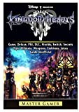 Kingdom Hearts III 3 Game, Deluxe, PS4, DLC, Worlds, Switch, Secrets, Tips, Ultimata, Weapons, Emblems, Jokes, Guide Unofficial