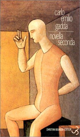 Novella seconda par Carlo Emilio Gadda