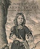 [(Deaf, Dumb & Brilliant : Johannes Thopas Master Draughtsman)] [By (author) Rudi Ekkart] published on (March, 2014)