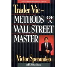 Trader Vic: Methods of a Wall Street Master (Finance & Investments) by Victor Sperandeo (15-Sep-1993) Paperback