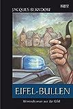 Eifel-Bullen: Der 22. Siggi-Baumeister-Krimi (KBV-Krimi) - Jacques Berndorf