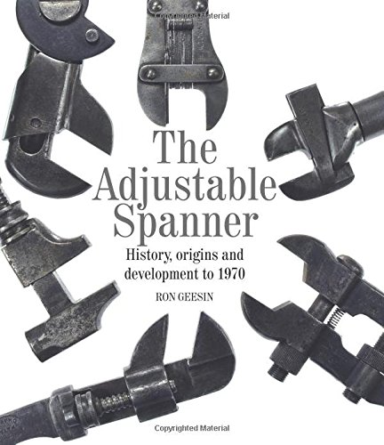 the-adjustable-spanner-history-origins-and-development-to-1970