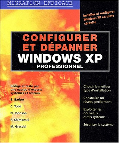 Configurer et dépanner Windows XP professionnel