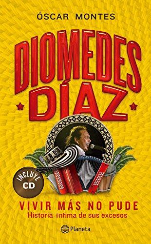 Diomedes Diaz - Vivir mas no pude +CD por Montes Oscar