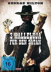 3 Halleluja für den Satan