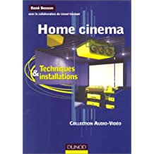 Home cinema : Techniques et installations