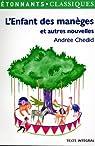L'enfant des manèges et autres nouvelles par Chedid