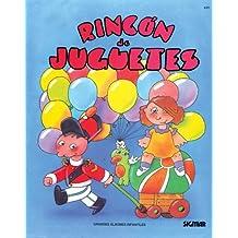 Rincon De Juguetes/corner Of Toys (GRANDES ALBUMES INFANTILES)