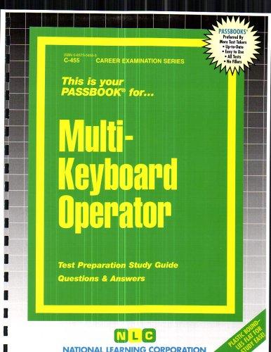 Multi-Keyboard Operator (Career Exam Ser C-455)