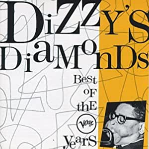 Dizzy's Diamonds: the Best of the Verve Years 1954-1964