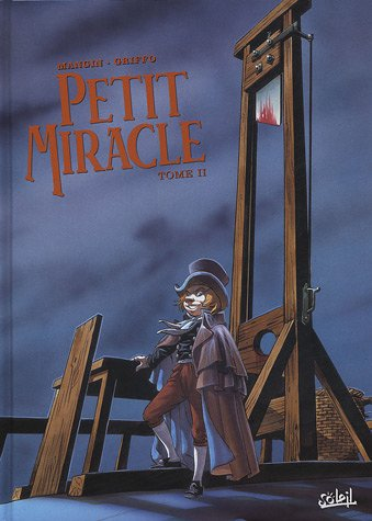 Petit miracle, Tome 2 :