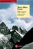 Alpi segrete: Storie di uomini e di montagne (Economica Laterza)