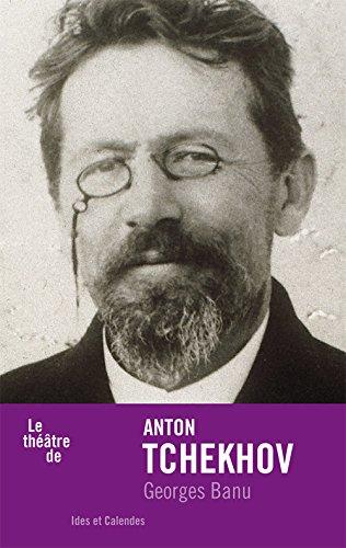 Le Thtre de Anton Tchekhov