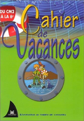 Cahier de vacances, CM 2-6e