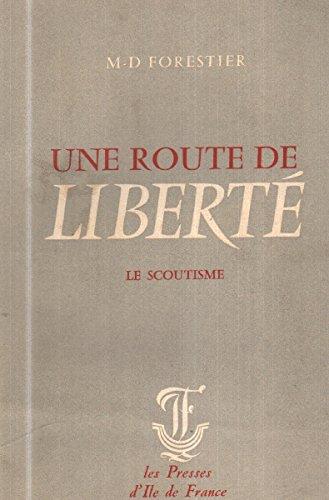 Une route de liberte le scoutisme