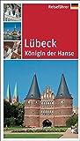 Lübeck: Königin der Hanse - Franz Lerchenmüller