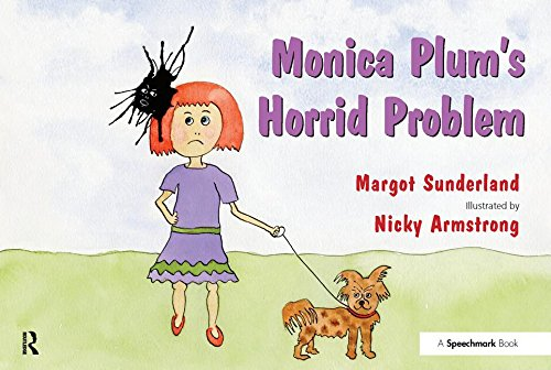 Monica Plum's Horrid Problem: A Story for Children of Troubled Parents: Volume 2 (Helping Children with Feelings)