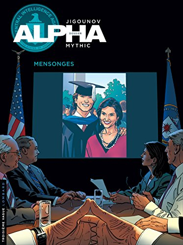 Alpha - tome 10 - Mensonges
