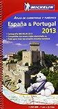 Atlas de carreteras y turístico España & Portugal 2013 (Atlas de carreteras Michelin)