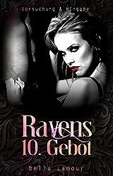 Ravens 10. Gebot Liebesroman: Versuchung und Hingabe