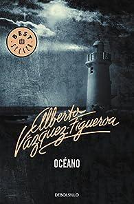 Océano par Alberto Vázquez-Figueroa
